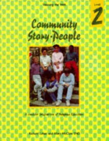 9780005991503: Weaving the Web: Community, Story, People Level 2