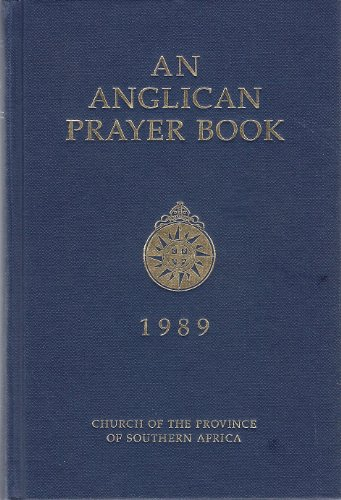 9780005991800: An Anglican Prayer Book 1989: Church of the Province of Southern Africa