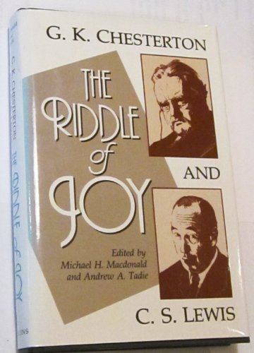 9780005991930: The Riddle of Joy: G.K. Chesterton and C.S. Lewis