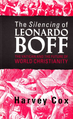 9780005991961: THE SILENCING OF LEONARDO BOFF the Vatican and the future of world Christianity
