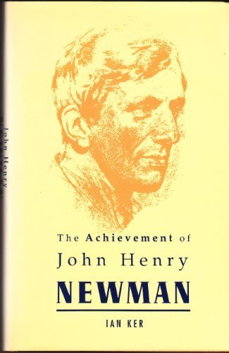 9780005992005: THE ACHIEVEMENT OF JOHN HENRY NEWMAN
