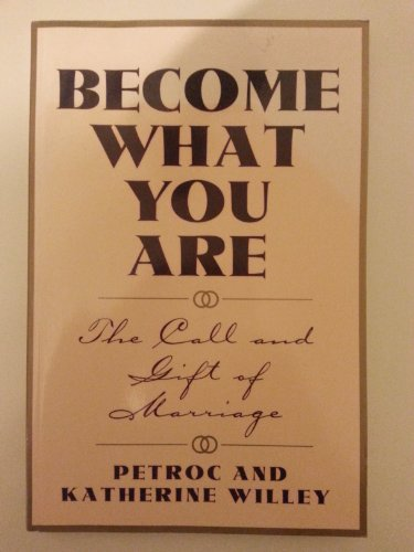 9780005992180: Become What You are: The Call and Gift of Marriage