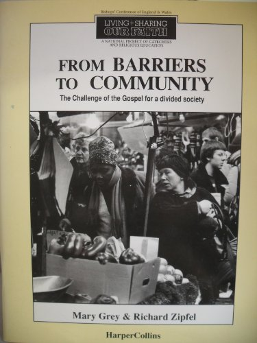 9780005992654: From Barriers to Community: Challenge of the Gospel for a Divided Community (Living & sharing our faith)