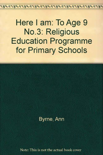 9780005993132: Here I am: To Age 9 No.3: Religious Education Programme for Primary Schools
