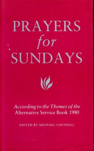 9780005993521: Prayers for Sundays: According to the Themes of the Alternative Service Book 1980