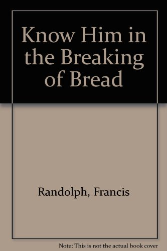 9780005993668: Know Him in the Breaking of Bread