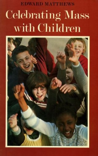9780005995310: CELEBRATING MASS WITH CHILDREN a commentary on the Directory for Masses with Children