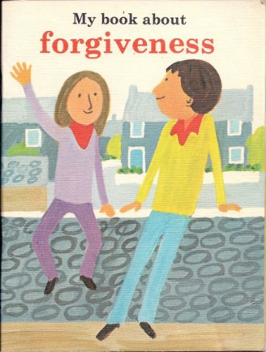 9780005995402: My Book About Forgiveness