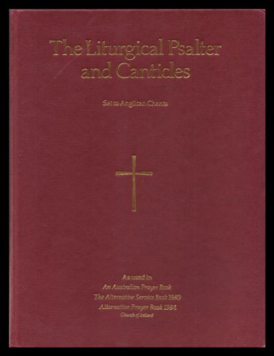 9780005996805: The Liturgical Psalter and Canticles - Set to Anglican Chants