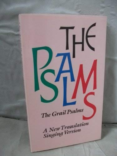 Psalms (Singing version): a new translation from: BIBLE