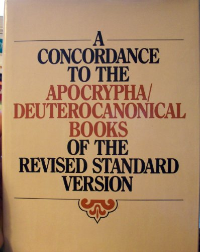 9780005997147: A Concordance to the Apocrypha of the Revised Standard Version of the Bible