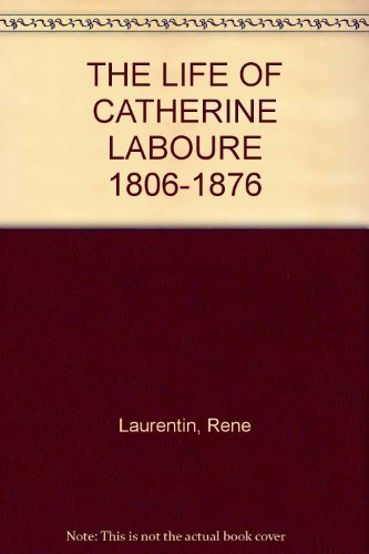 9780005997567: THE LIFE OF CATHERINE LABOURE 1806-1876