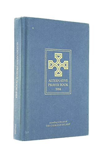9780005997765: Alternative Prayer Book: According to the Use of the Church of Ireland