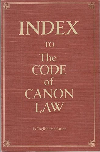 Index to the Code of Canon Law: The Canon Law