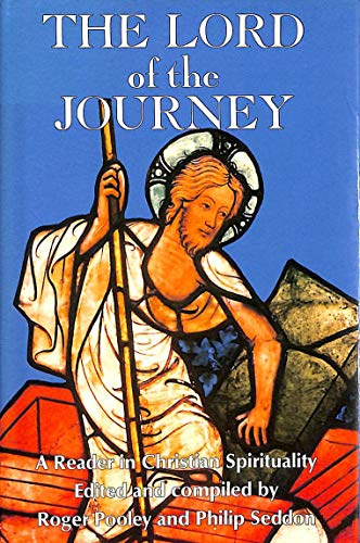 9780005998342: The Lord of the Journey: A Reader in Christian Spirituality