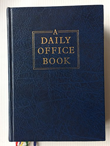 9780005998915: A Daily Office Book. Together with the Liturgical Psalter. and the Holy Bible: Morning and Evening Prayer : Revised Standard Version, Containing the ... with the Apocrypha / Deuterocanonical Books