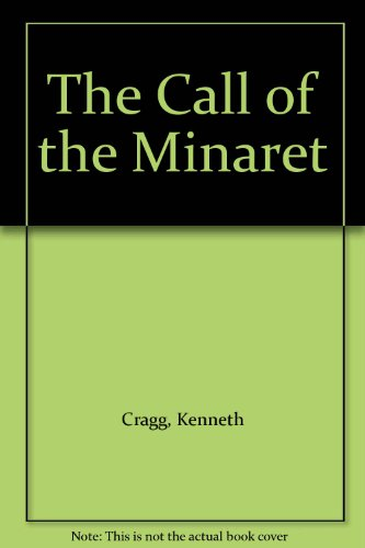 9780005999189: The Call of the Minaret