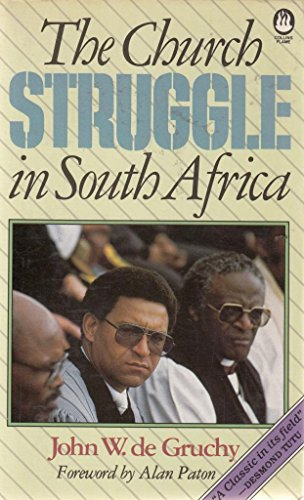 9780005999547: The Church Struggle in South Africa
