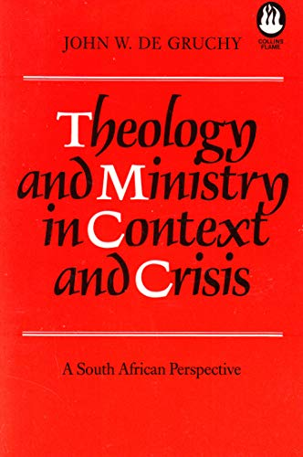 9780005999691: Theology and Ministry in Context and Crisis: A South African Perspective