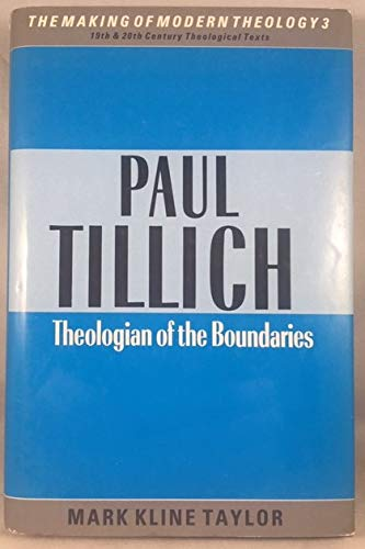 9780005999783: Paul Tillich Theologian of the Boundarie (Making of Modern Theology)
