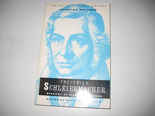 9780005999806: Friedrich Schleiermacher: Pioneer of Modern Theology (Making of Modern Theology)