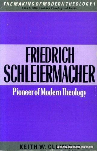9780005999806: Friederich Schleiermacher: Pioneer of Modern Theology (Making of Modern Theology)