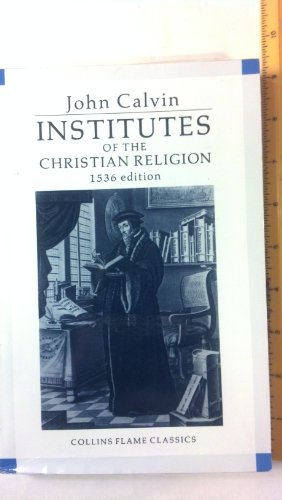 9780005999950 Institutes Of The Christian Religion Collins Flame Classics