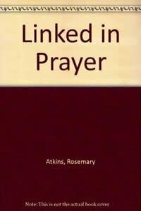 9780005999967: Linked in Prayer