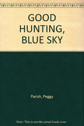 9780006024668: GOOD HUNTING, BLUE SKY