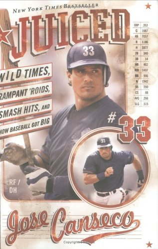 9780006076407: Juiced : Wild Times, Rampant 'Roids, Smash Hits, and How Baseball Got Big
