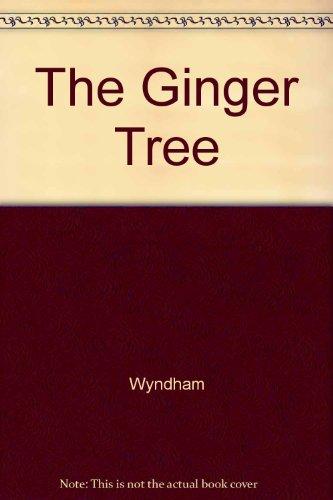 The Ginger Tree: Wyndham