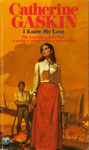 I Know My Love (0006116213) by Gaskin, Catherine
