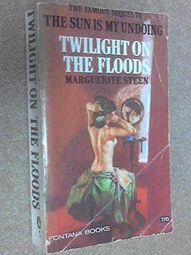 9780006116257: Twilight on the Floods