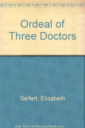 9780006119081: Ordeal of Three Doctors