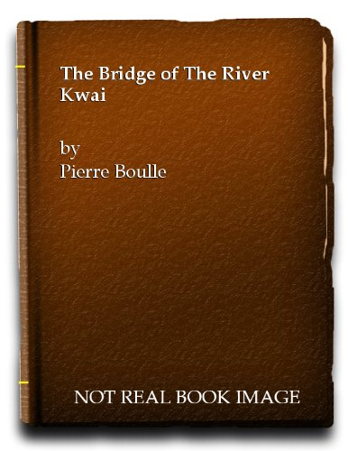 9780006119791: Bridge on the River Kwai (Laurel & Gold)