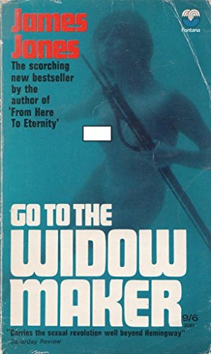 9780006120131: Go to the Widow Maker