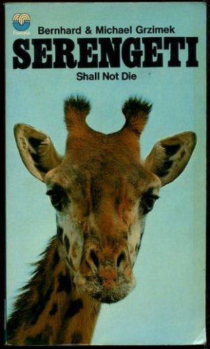 9780006121190: Serengeti Shall Not Die