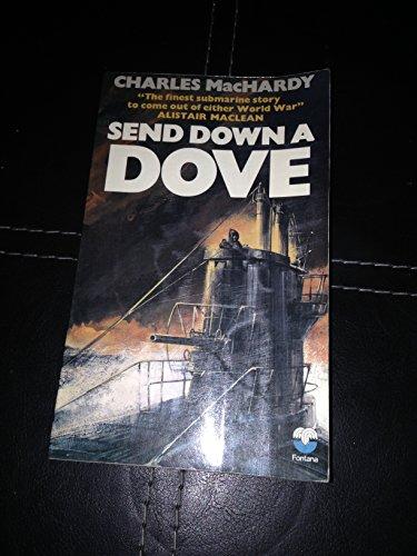 9780006121541: Send Down a Dove