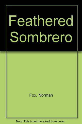 9780006122807: Feathered Sombrero