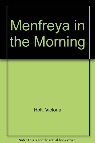 9780006122838: Menfreya in the Morning