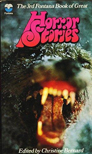 The Third Fontana Book of Great Horror: Bernard, Christine (editor);