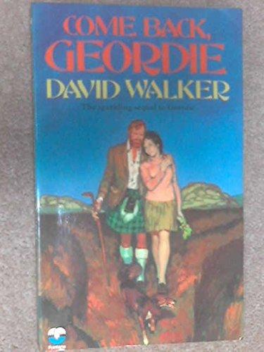 9780006126447: Come Back Geordie