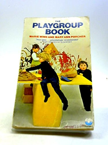 9780006127390: The Playgroup Book: How to Plan, Organize and Run Group Activities for Pre-School Children