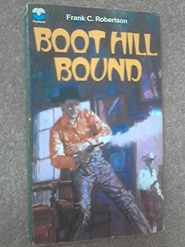 9780006127420: Boot Hill Bound