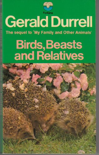 9780006127512: Birds, Beasts and Relatives