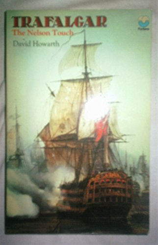 9780006127697: Trafalgar: The Nelson Touch [Paperback] by Howarth, David