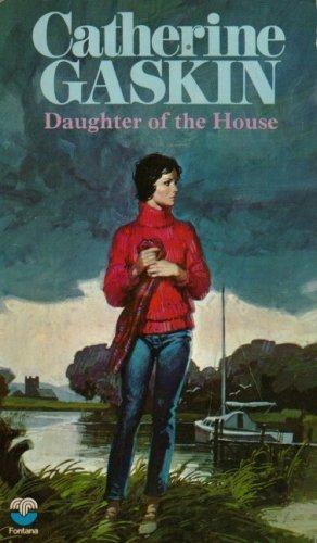 Daughter of the House: Gaskin, Carol