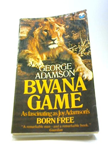 9780006128700: Bwana Game