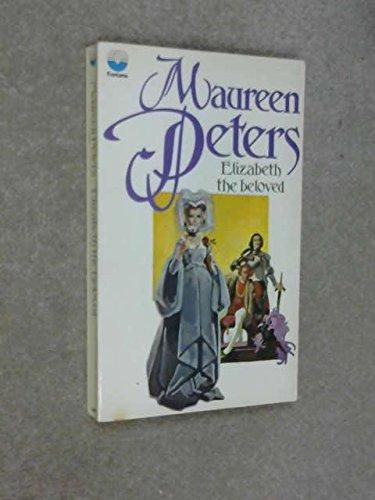 9780006128816: Elizabeth the Beloved
