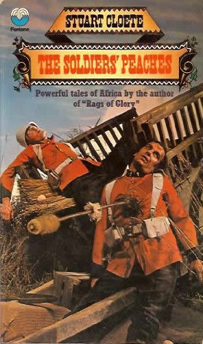 9780006128946: THE SOLDIERS' PEACHES - And Other African Stories: Far Enough; The Silence of Mr. Prendegast; The Man Next Door; Interlude; Week-end; The Lion's Mouth; Baby; The Claws of the Cat; Honeymoon House; The Valley; The Wife Deceiver; Cooper's Bay
